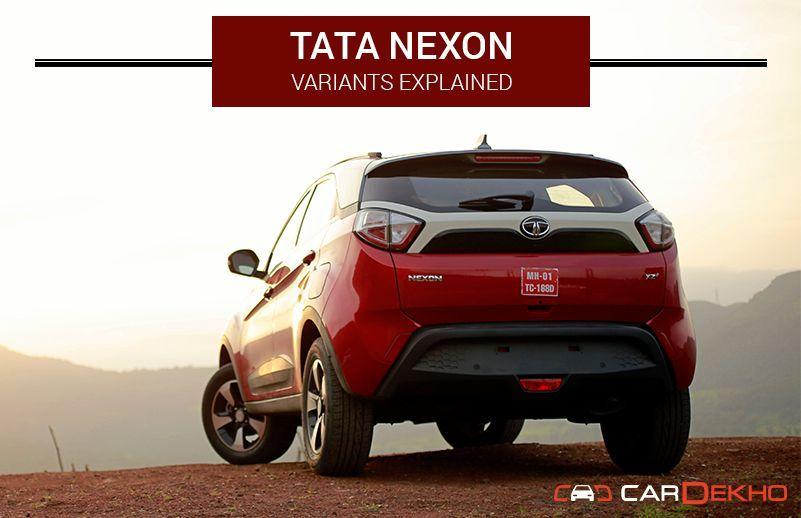 Tata Nexon: Variants Explained